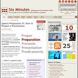 Speech Preparation: How to Prepare a Presentation