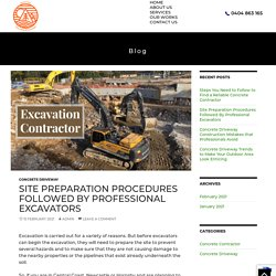 Site Preparation Procedures Followed By Professional Excavators
