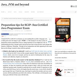 Preparation tips for SCJP- Sun Certified Java Programmer Exam | Java, JVM and beyond