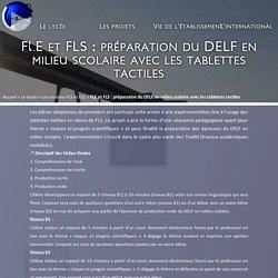 FLE et FLS : préparation du DELF en milieu scolaire avec les tablettes tactiles
