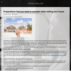 Preparations that you need to consider when selling your house - Frank Wallem