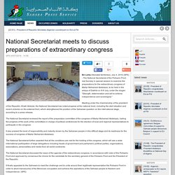 National Secretariat meets to discuss preparations of extraordinary congress