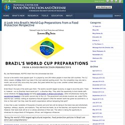 NATIONAL CENTER FOR FOOD PROTECTION AND DEFENSE - 2013 - Brazil's world cup preparations from a food protection perspective