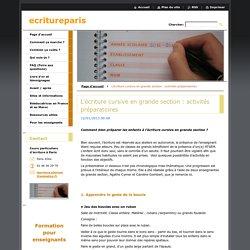 L'écriture cursive en grande section : activités préparatoires