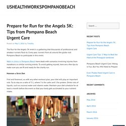 Prepare for Run for the Angels 5K: Tips from Pompano Beach Urgent Care