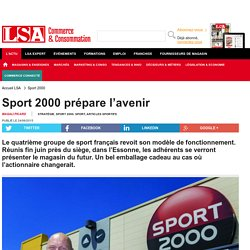 Annexe 1 : Sport 2000 prépare l'avenir - Sport, Articles sportifs