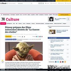 """Disney prépare des films autonomes dérivés de """"La Guerre des étoiles"""""""