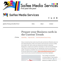 Prepare your Business cards in the Current Trends – Saifee Media Services