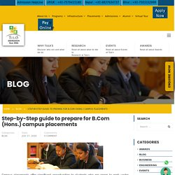 Step-by-Step guide to prepare for B.Com (Hons.) campus placements