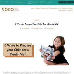 6 Ways to Prepare Your Child For a Dental Visit - SOCOPDO