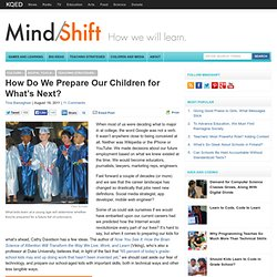 How Do We Prepare Our Children for What's Next?