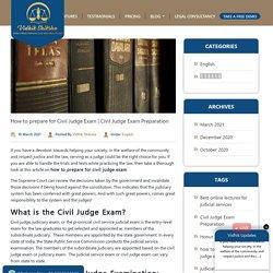 How to prepare for Civil Judge Exam