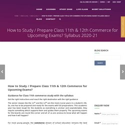 How to Study/Prepare Class 11th & 12th Commerce for Upcoming Exams?