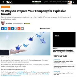 10 Ways to Prepare Your Company for Explosive Growth