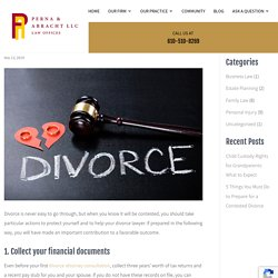 5 Things you must do to prepare for a Contested Divorce