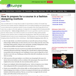 How to prepare for a course in a fashion designing institute