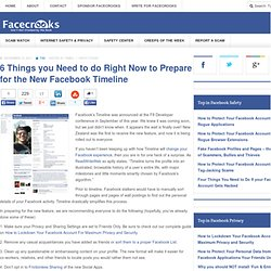 6 Things you Need to do Right Now to Prepare for the New Facebook Timeline