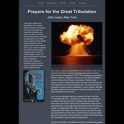 Prepare for the Great Tribulation - John Leary