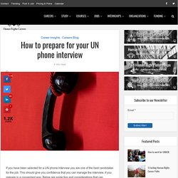 How to prepare for your UN phone interview – Human Rights Careers