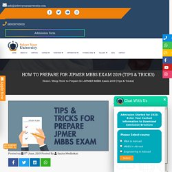 How to Prepare for JIPMER MBBS Exam 2020?