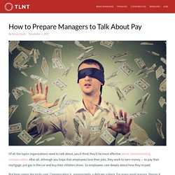 How to Prepare Managers to Talk About Pay