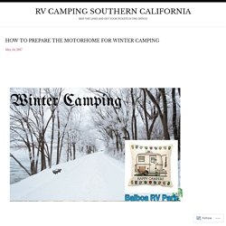 How to Prepare The Motorhome for Winter Camping