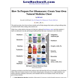How To Prepare For Obamacare: Create Your Own Natural Medicine Chest by Bill Sardi