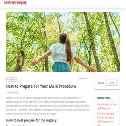 How to Prepare For Your Orange County LASIK Procedure