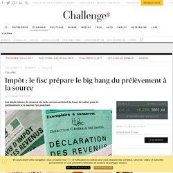 impot-le-fisc-prepare-le-big-bang-du-prelevement-a-la-source_466911