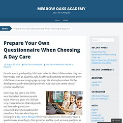 Prepare Your Own Questionnaire When Choosing A Day Care