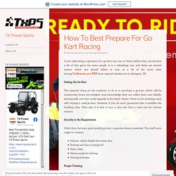 How To Best Prepare For Go Kart Racing