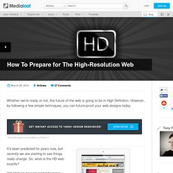 How to Prepare for The High-Resolution Web