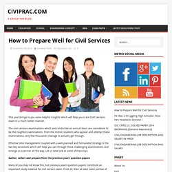 How to Prepare Well for Civil Services