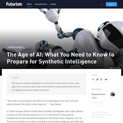 The Age of AI: What You Need to Know to Prepare for Synthetic Intelligence
