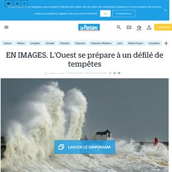 EN IMAGES. L'Ouest se prépare à un défilé de tempêtes - Le Parisien