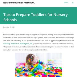Tips to Prepare Toddlers for Nursery Schools