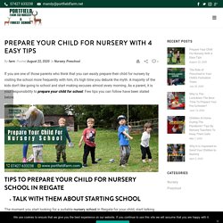 Prepare Your Child For Nursery With 4 Easy Tips