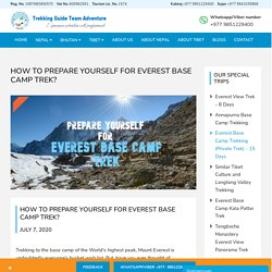 Preparing Yourselves for Everest Base Camp Trek - Nepal Guide Trekking