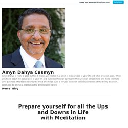 Prepare Yourself for all the Ups and Downs in Life with Meditation