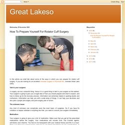 Great Lakeso: How To Prepare Yourself For Rotator Cuff Surgery