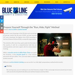 "Prepare Yourself Through the ""Run, Hide, Fight"" Method"