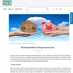 Be Prepared Before Taking A Home Loan