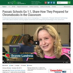 Passaic Schools Go 1:1, Share How They Prepared for Chromebooks In the Classroom