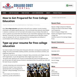 How to Get Prepared for Free College Education