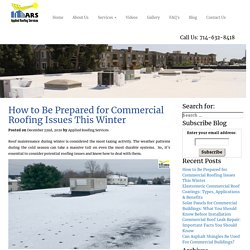 How to Be Prepared for Commercial Roofing Issues This Winter