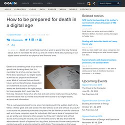 How to be prepared for death in a digital age