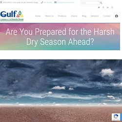 Are You Prepared for the Harsh Dry Season Ahead? - Best Insurance Company Trinidad & Tobago - Gulf Insurance Limited