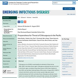 CDC EID - AOUT 2014 - Preparedness for Threat of Chikungunya in the Pacific