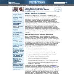 Teachers' Feelings of Preparedness, Teacher Quality: A Report on The Preparation and Qualifications of Public School Teachers