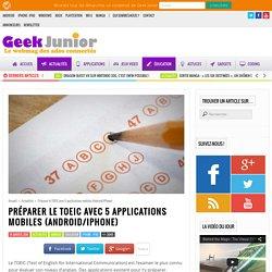Préparer le TOEIC avec 5 applications mobiles (Android/iPhone)